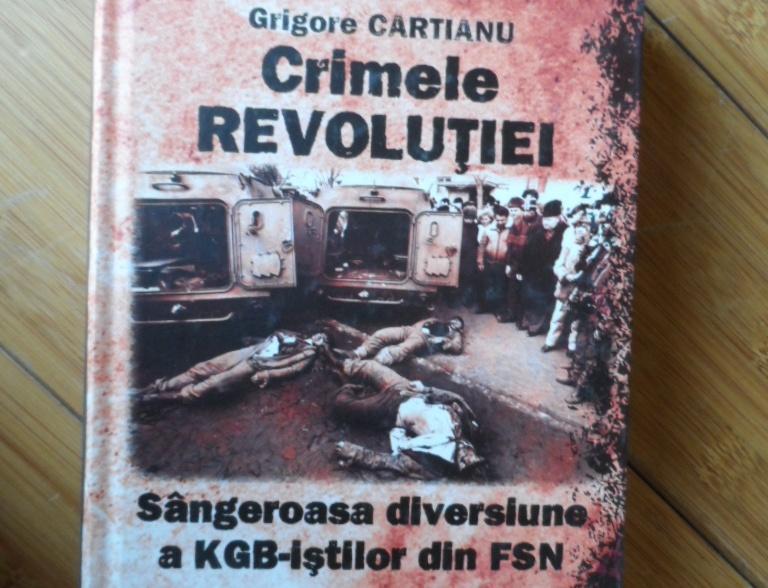 """Volumul """"Crimele Revolutiei - sangeroasa diversiune a KGB-istilor din FSN"""", a fost publicat de Adevărul Holding în 2010"""